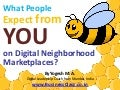 What People Want or expect from you on Digital Neighborhood Marketplaces
