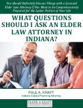 What Questions Should I Ask an Elder Law Attorney in Indiana?
