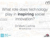 What role does technology play in inspiring social innovation?