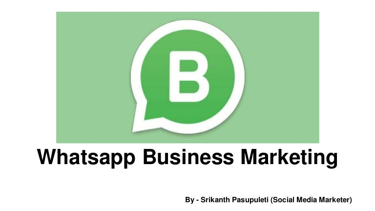 Whats App Business Marketing 2018