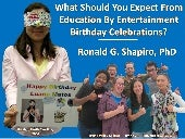 What Should You Expect from Education by Entertainment Birthday Celebrations?