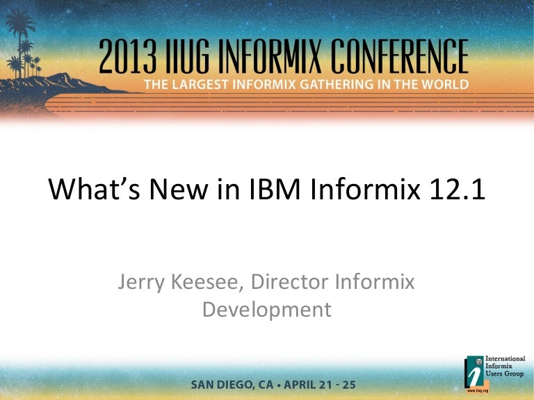 What's new in IBM Informix 12 1?