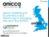 Search Marketing for ecommerce - what's new with Shopping ads and buy button - presented at Ecommerce Expo 2015