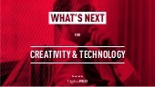 What's Next for Creativity & Technology: Applied Innovation