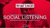 What's Next for Social Listening