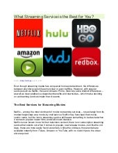 What Streaming Service is the Best for You?