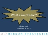 What's Your Brand And Yes, it's That Important