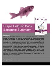 Purple Goldfish Executive Summary