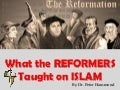 What the reformers taught on islam