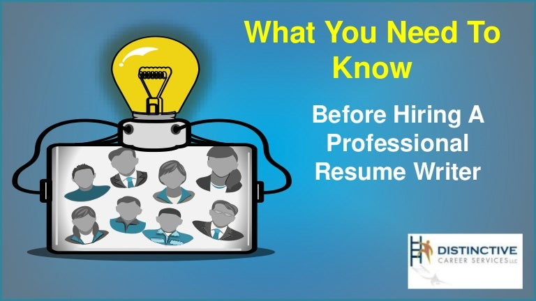 what you need to know before hiring a professional resume writer - Hire Resume Writer