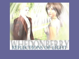 Whedonberry 27: Reflections of Light
