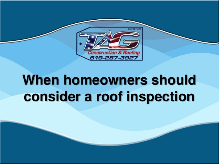 When homeowners should consider a roof inspection