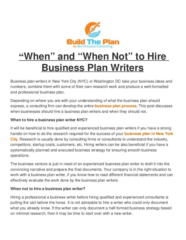 When And When Not To Hire Business Plan Writers When And When Not To Hire Business Plan Writers