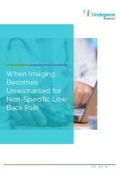 When Imaging Becomes Unwarranted for Non Specific Low Back Pain