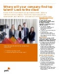Client case studies: Where will your company find top talent? Look to the cloud