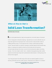 Where and how to start a solid lean transformation