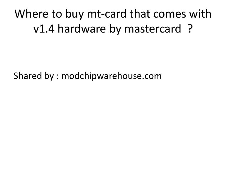 Where to buy mt-card that comes with v1 4 hardware by