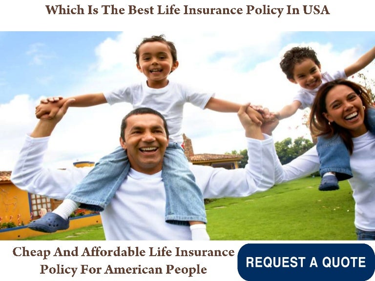 Which Is The Best Life Insurance Policy In USA, Cheap And ...