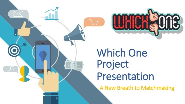 Which One Project Presentation