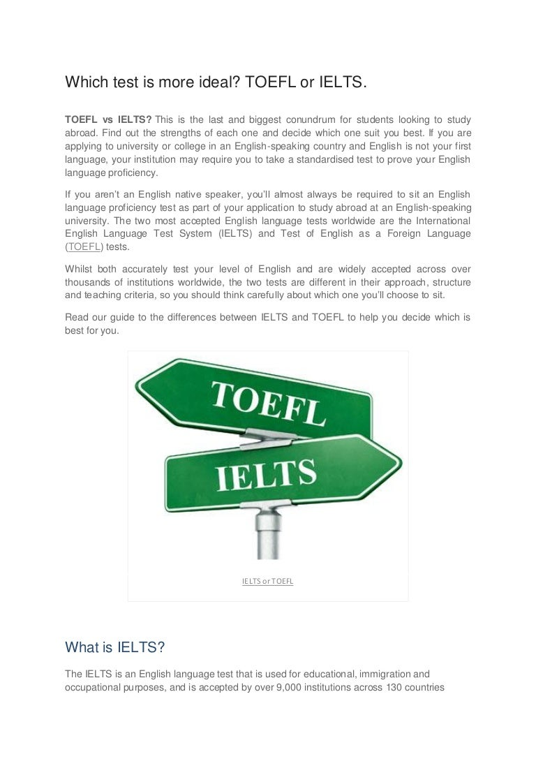 Which test is more ideal? TOEFL or IELTS