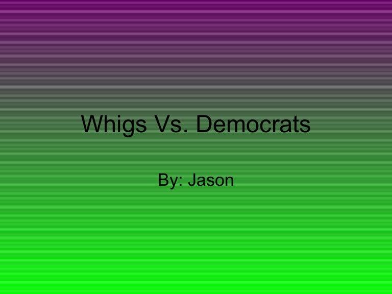 whigs vs democrats