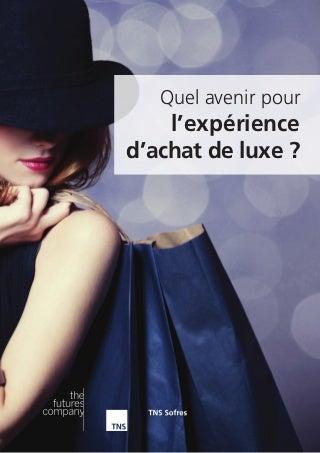 Quel avenir pour l'expérience d'achat de luxe ?