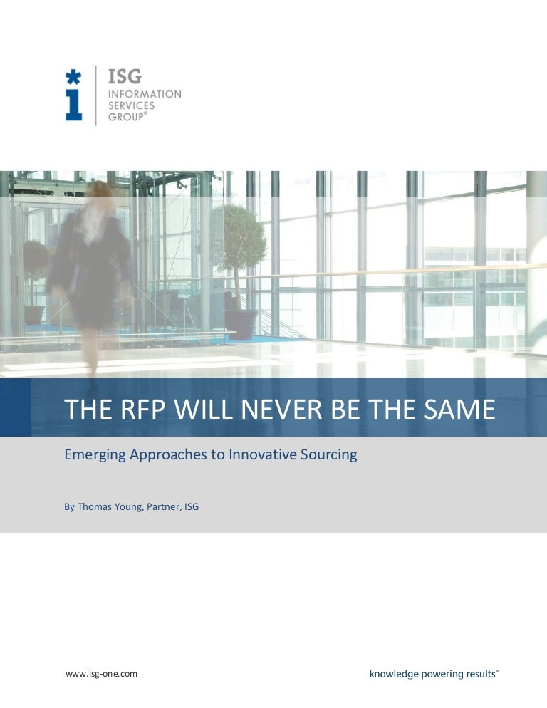 The RFP Will Never Be The Same Emerging Approaches to Innovative Sou