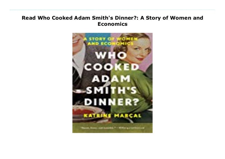 Who cooked adam smith' s dinner pdf free download windows 10