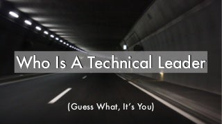 technical leader