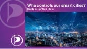 Who controls our smart cities - CuriousU Summer School - Twente University - 2019 08-16