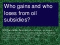 Who gains and who loses from oil subsidies