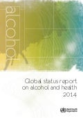 Global Alcohol Report 2014 - WHO