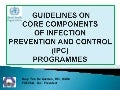 WHO Guidelines on Core Components of Infection Prevention and Control (IPC) Programmes