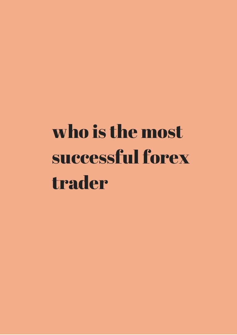Most successful forex trader
