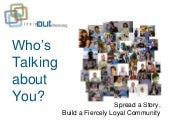 Social Media: Going Viral - Who's talking about you?