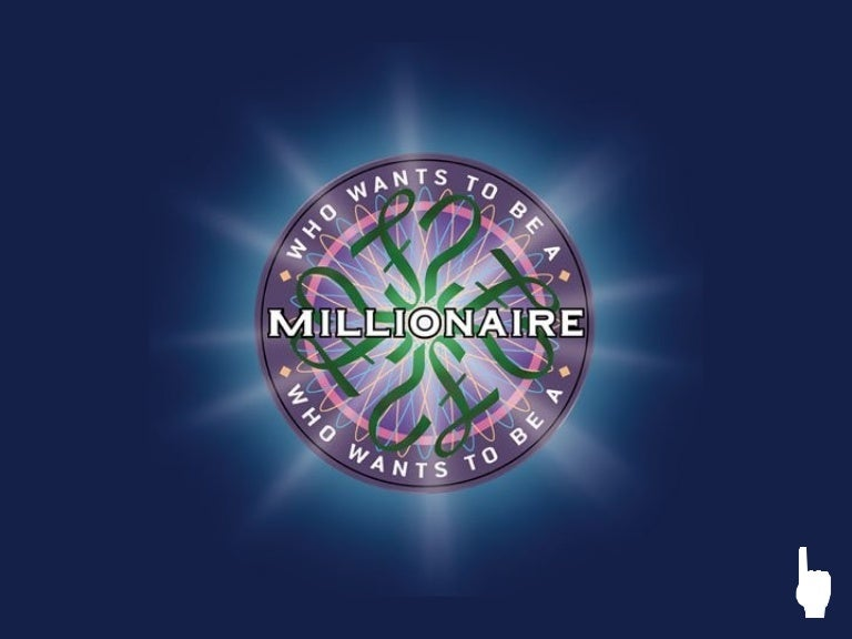 who wants to be a millionaire powerpoint template Who wants to be a millionaire (BEHAVIORISM)