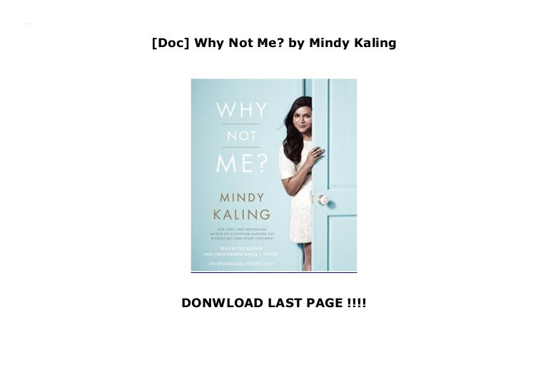 Doc Why Not Me By Mindy Kaling