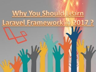 Why You Should Learn Laravel Framework in 2017?