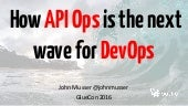 Why API Ops is the Next Wave of DevOps