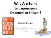 Why Are Some Entrepreneurs Doomed to Failure
