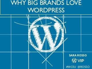 Why Big Brands Love WordPress