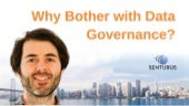 Data Governance: Why, What & How