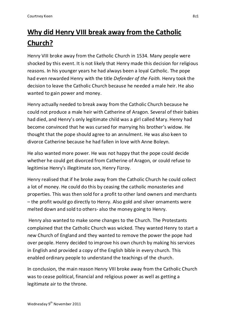 rome essay why did henry viii break away from the catholic church  why did henry viii break away from the catholic church