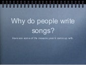 Why do people write songs 2