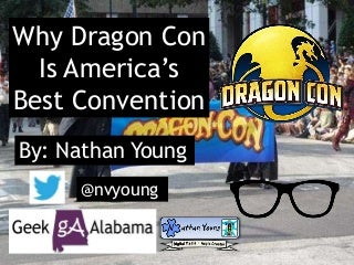 Why Dragon Con Is America's Best Convention