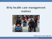 Therese van den Hurk - Why health care management matters