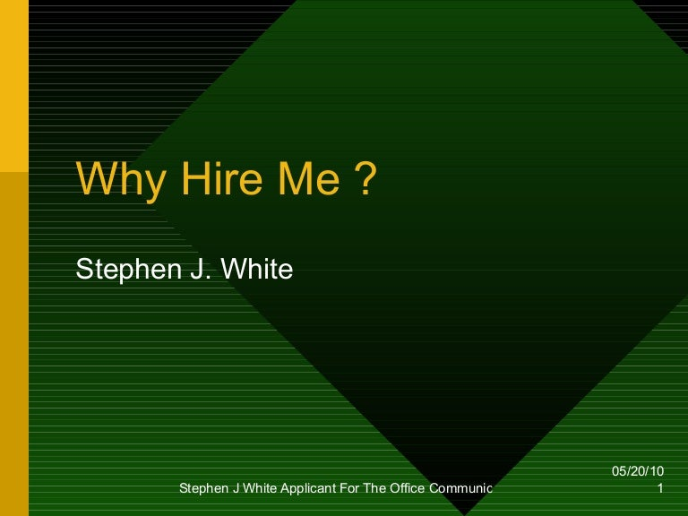 why hire me presentation