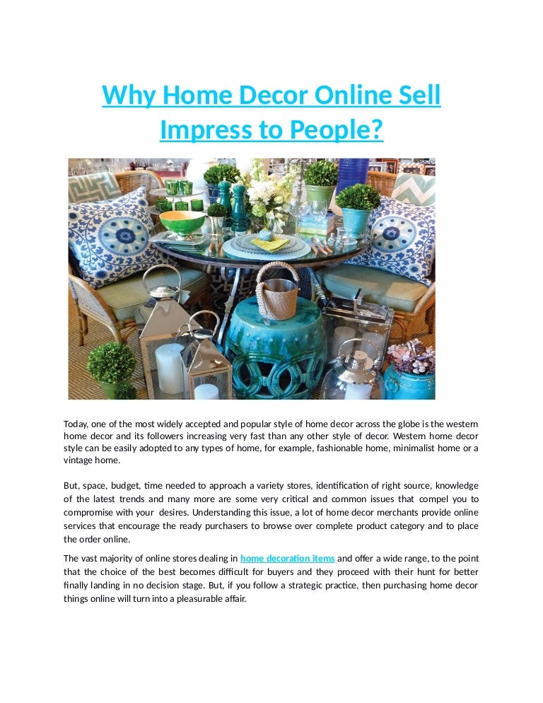 Why Home Decor Online Sell Impress To People