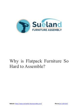 Why is flatpack furniture so hard to assemble