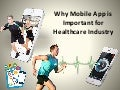 Why Mobile App is Important for Healthcare Industry?